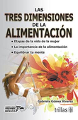 TRES DIMENSIONES DE LA ALIMENTACION, LAS