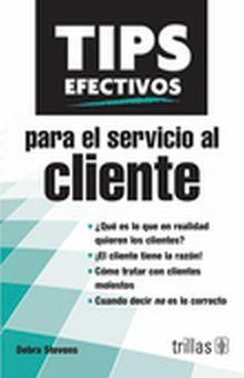 TIPS EFECTIVOS PARA SERVICIO AL CLIENTE