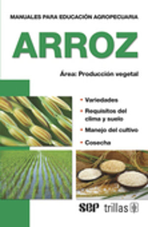 ARROZ. AREA PRODUCCION VEGETAL / 3 ED.