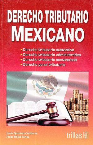 DERECHO TRIBUTARIO MEXICANO