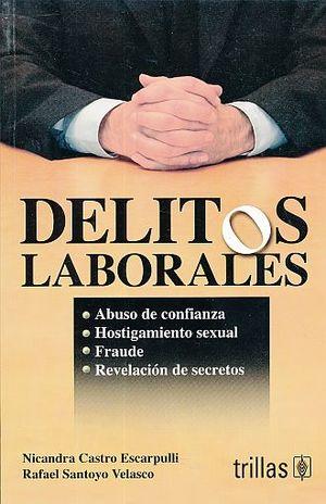 DELITOS LABORALES / 2 ED.