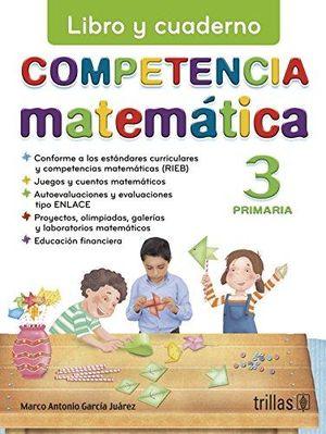 COMPETENCIA MATEMATICA 3 LIBRO Y CUADERNO. PRIMARIA
