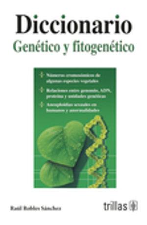 DICCIONARIO GENETICO Y FITOGENETICO