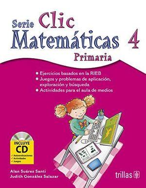 CLIC 4 MATEMATICAS. PRIMARIA (INCLUYE CD) EJERCICIOS BASADOS EN LA RIEB
