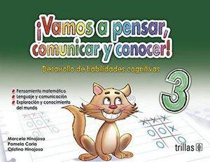 VAMOS A PENSAR COMUNICAR Y CONOCER 3 DESARROLLO DE HABILIDADES COGNITIVAS PARA EL LOGRO DE COMPETENCIAS. PREESCOLAR / 2 ED.