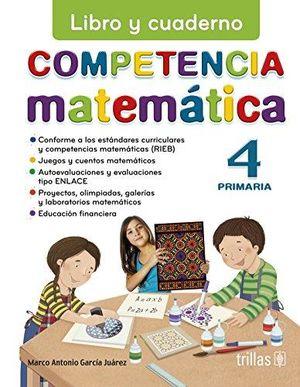 COMPETENCIA MATEMATICA 4 LIBRO Y CUADERNO. PRIMARIA