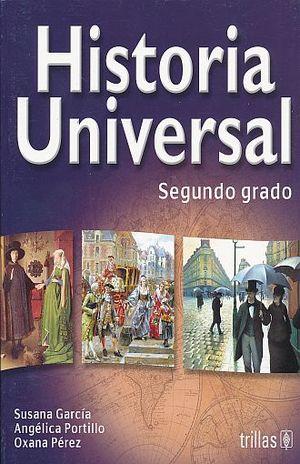 HISTORIA UNIVERSAL SEGUNDO GRADO. SECUNDARIA