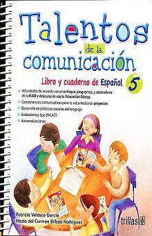 TALENTOS DE LA COMUNICACION 5. LIBRO Y CUADERNO DE ESPAÑOL. PRIMARIA