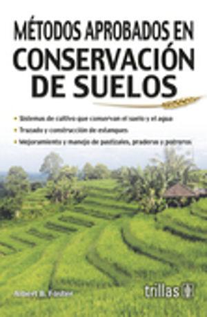 METODOS APROBADOS EN CONSERVACION DE SUELOS