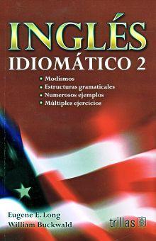 INGLES IDIOMATICO 2 / 11 ED.