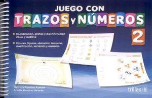 JUEGO CON TRAZOS Y NUMEROS 2. PREESCOLAR