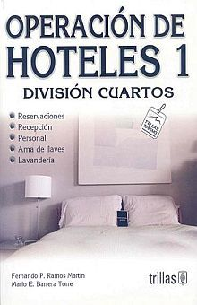 OPERACION DE HOTELES 1. DIVISION DE CUARTOS / 3 ED.