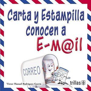 CARTA Y ESTAMPILLA CONOCEN A E - MAIL