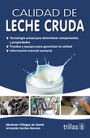 CALIDAD DE LECHE CRUDA / 2 ED.
