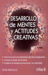 DESARROLLO DE MENTES Y ACTITUDES CREATIVAS
