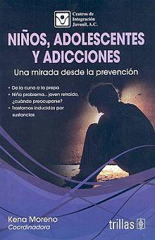 NIÑOS ADOLESCENTES Y ADICCIONES