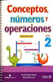 CONCEPTOS NUMEROS Y OPERACIONES. NIVEL 2. PREESCOLAR