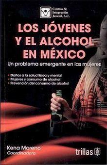 JOVENES Y EL ALCOHOL EN MEXICO, LOS
