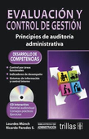EVALUACION Y CONTROL DE GESTION. PRINCIPIOS DE AUDITORIA ADMINISTRATIVA / 2 ED. (INCLUYE CD)