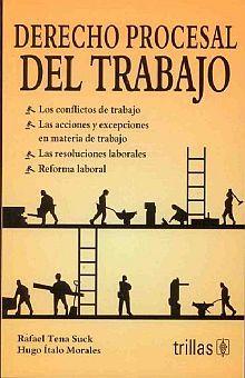 DERECHO PROCESAL DEL TRABAJO / 7 ED.