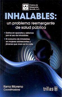 INHALABLES. UN PROBLEMA REEMERGENTE DE SALUD PUBLICA