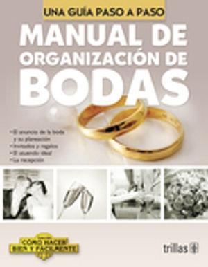 MANUAL DE ORGANIZACION DE BODAS