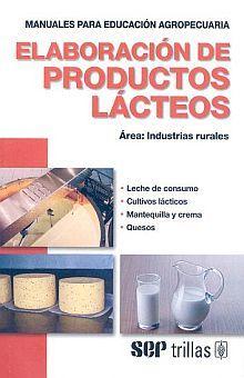 ELABORACION DE PRODUCTOS LACTEOS / 4 ED.