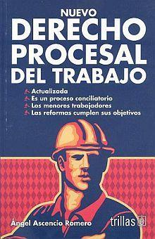 NUEVO DERECHO PROCESAL DEL TRABAJO / 2 ED.