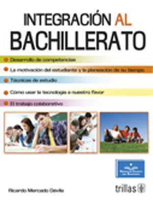 INTEGRACION AL BACHILLERATO / 2 ED.