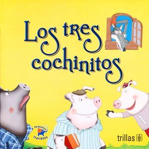 TRES COCHINITOS, LOS