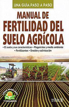 MANUAL DE FERTILIDAD DEL SUELO AGRICOLA