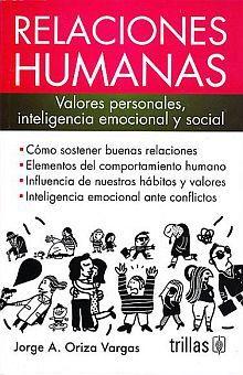 RELACIONES HUMANAS. VALORES PERSONALES INTELIGENCIA EMOCIONAL Y SOCIAL