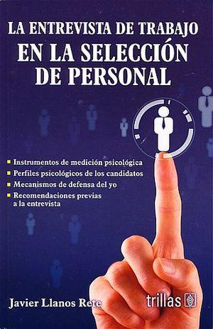 ENTREVISTA DE TRABAJO EN LA SELECCION DE PERSONAL, LA