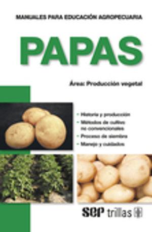 PAPAS. PRODUCCION VEGETAL / 3 ED.