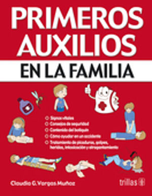 PRIMEROS AUXILIOS EN LA FAMILIA / 2 ED.