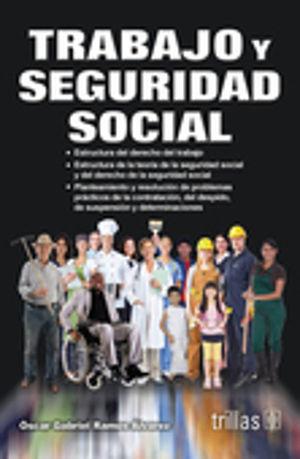 TRABAJO Y SEGURIDAD SOCIAL / 4 ED.