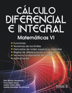 CALCULO DIFERENCIAL E INTEGRAL. MATEMATICAS VI. BACHILLERATO