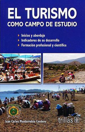 TURISMO COMO CAMPO DE ESTUDIO, EL