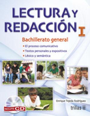 LECTURA Y REDACCION I. BACHILLERATO / 2 ED. (INCLUYE CD)