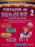 CARRUSEL DE NUMEROS 2. CUADERNO DE TRABAJO. PRIMARIA / 2 ED. (INCLUYE CD)
