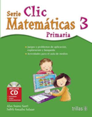 CLIC 3. MATEMATICAS. PRIMARIA / 4 ED. (INCLUYE CD)