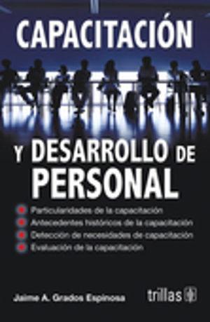 CAPACITACION Y DESARROLLO DE PERSONAL / 5 ED.