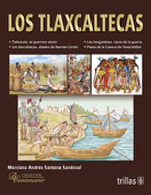 TLAXCALTECAS, LOS