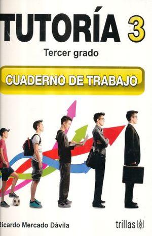 TUTORIA 3. CUADERNO DE TRABAJO. SECUNDARIA / 2 ED.