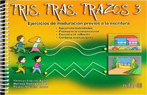 TRIS TRAS TRAZOS 3. EJERCICIOS DE MADURACION PREVIOS A LA ESCRITURA. INCLUYE PEGATINAS. PREESCOLAR
