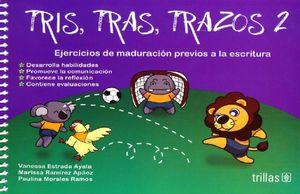 TRIS TRAS TRAZOS 2. PREESCOLAR