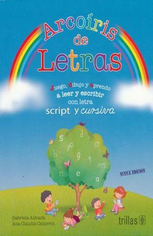 ARCOIRIS DE LETRAS. PREESCOLAR / 6 ED.