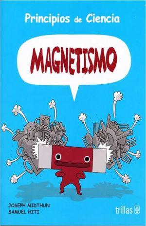 PRINCIPIOS DE CIENCIA. MAGNETISMO