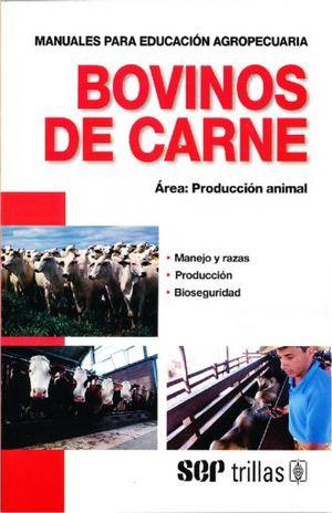 BOVINOS DE CARNE. PRODUCCION ANINAL / 4 ED.