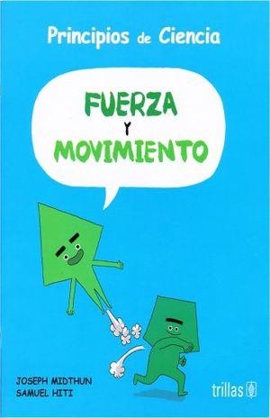 PRINCIPIOS DE CIENCIA. FUERZA Y MOVIMIENTO
